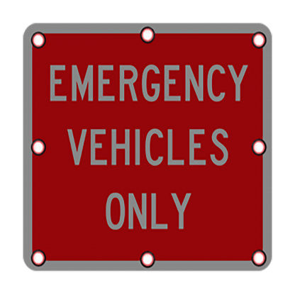 TS40 Flashing Emergency Vehicles Only Sign night