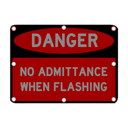 TS40 Flashing Danger No Admittance Night