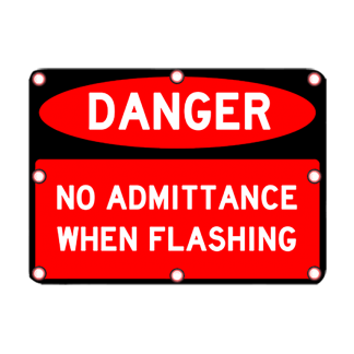 TS40 Flashing Danger No Admittance Day