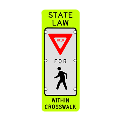 TS40 Flashing State Law Yield for Pedestrians Sign day